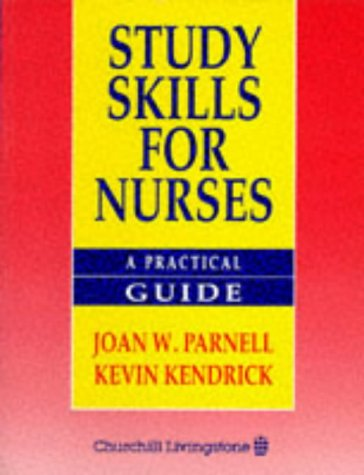 Study Skills for Nursing: A Practical Guide