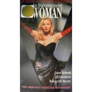 An Inconvenient Woman: The Original Unedited Miniseries [VHS]