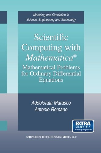 Scientific Computing with Mathematica®: Mathematical Problems for Ordinary Differential Equations (Modeling and Simulati
