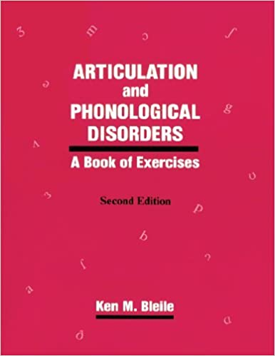 Book Articulation & Phonological Disorders: A Book Of Exercises (Religious Contours of California) by Ken M. Bleile (1996-09-01)