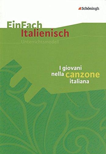 EinFach Italienisch: I giovani nella canzone italiana