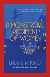 A Monstrous Regiment of Women (A Mary Russell & Sherlock Holmes Mystery Book 2)