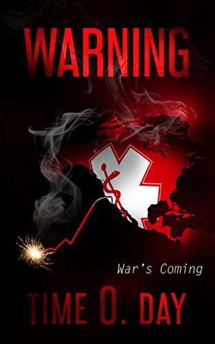 Warning: War's  Coming by [Day, Time O.]