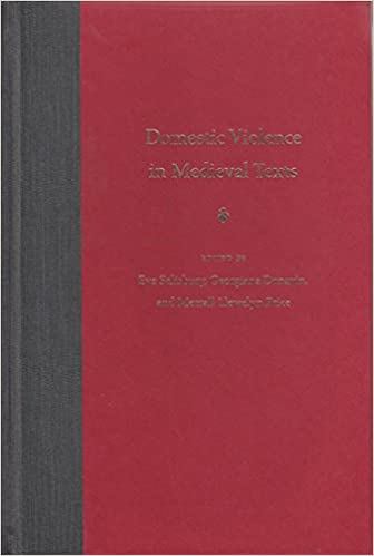 domestic violence in medieval texts salisbury eve donavin georgiana llewelyn price merrall