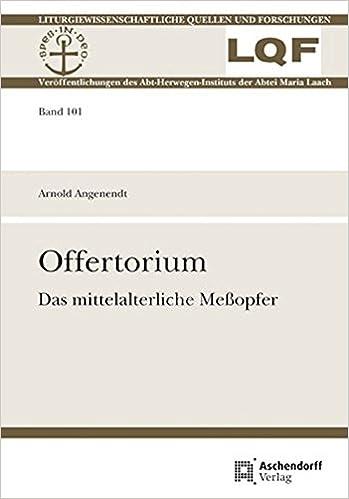 Offertorium: Das mittelalterliche Meßopfer