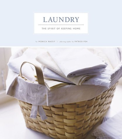Read Online Laundry: The Spirit of Keeping Home PDF