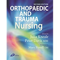 Orthopaedic and Trauma Nursing: Elective and Emergency Management