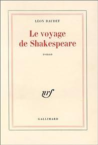 Le Voyage de Shakespeare par Léon Daudet