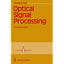 Optical Signal Processing: Fundamentals