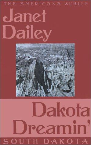Dakota Dreamin' (Janet Dailey Americana)