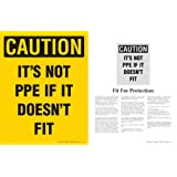 Caution: It's Not PPE If It Doesn't Fit - Personal Protective Equipment Safety Poster