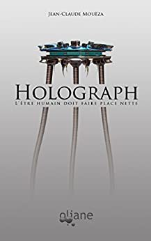 Amazon.com: Holograph: L'être humain doit faire place