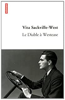 Le Diable à Westease, Sackville-West, Vita