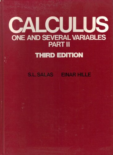 Calculus: One and Several Variables, Third Edition, Volume II (Pt.2)