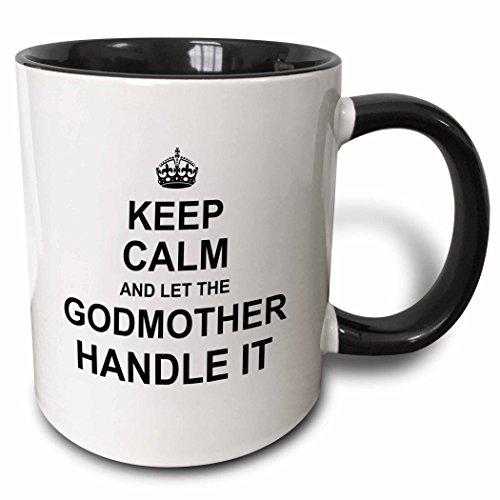 "3dRose mug_233082_4 ""Keep Calm & Let The Godmother Handle..."