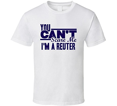 you-cant-scare-me-im-a-reuter-last-name-t-shirt-l-white