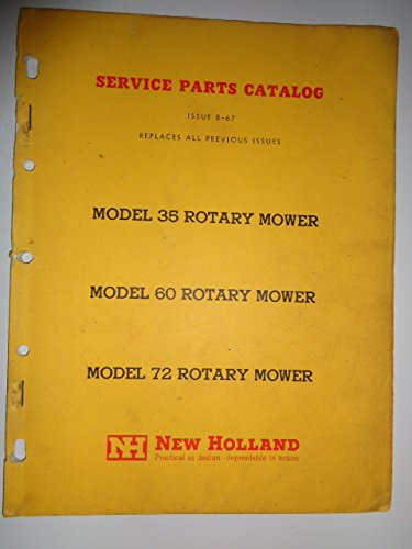 New Holland 35, 60 and 72 Rotary Mower Parts Catalog Manual 8/67
