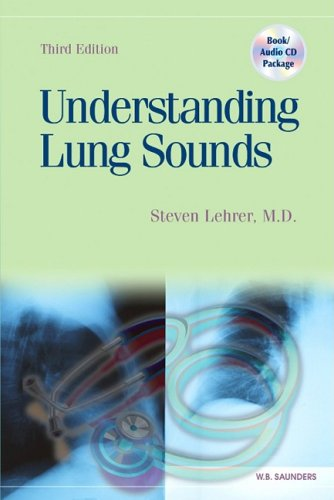 Understanding Lung Sounds with Audio CD, 3e by Brand: Saunders