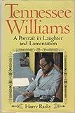 Tennessee Williams, Harry Rasky, 0396087752