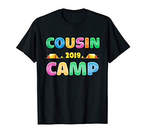 Cousin Camp 2019 Family Vacations Funny Gift  T-Shirt