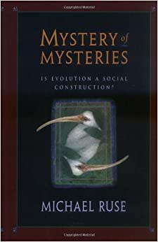 Book Mystery of Mysteries: Is Evolution a Social Construction?