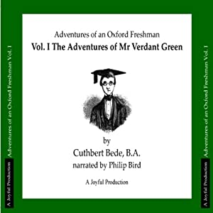 The Adventures of Mr Verdant Green, Volume I Hörbuch