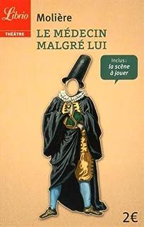 Le médecin malgré lui, Molière