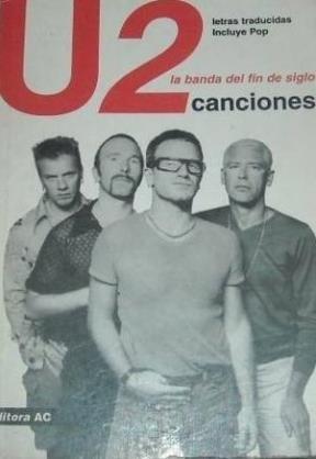 U2 Canciones - La Banda de Fin de Siglo (Spanish Edition)