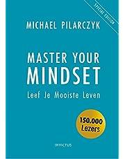 Master your mindset: leef je mooiste leven