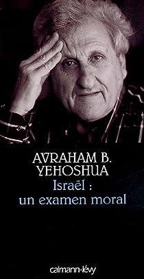 Israël, un examen moral par Yehoshua