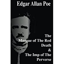 The Masque of The Red Death &  The Imp of The Perverse