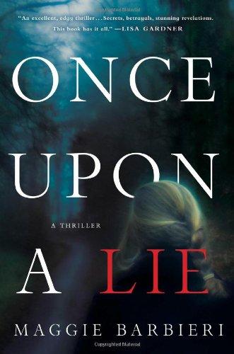 Once Upon a Lie: A Thriller (Maeve Conlon Novels) PDF