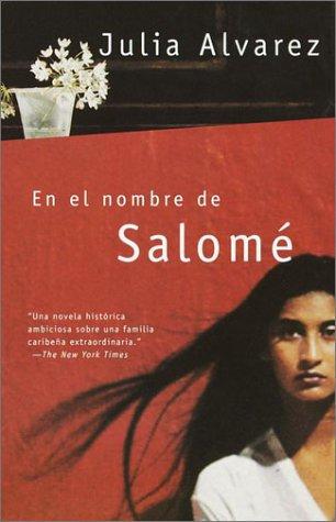 En el nombre de Salomé (Spanish Edition)