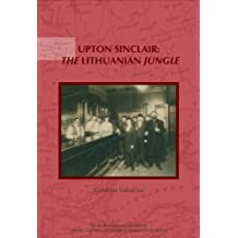 Upton Sinclair: The Lithuanian Jungle
