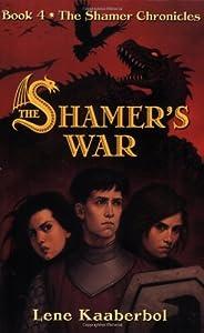 The Shamer's War (The Shamer Chronicles)