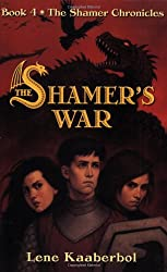 The Shamer's War (Shamer Chronicles)