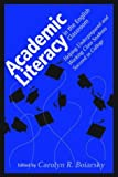 Academic Literacy in the English Classroom : Helping Underprepared and Working Class Students Succeed in College, Boiarsky, Carolyn R., 0867095253