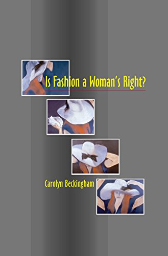 Is Fashion a Woman's Right?: The Thinking Woman's Fashion Book