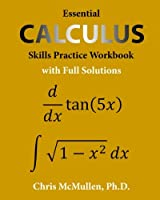 Essential Calculus Skills Practice Workbook with Full Solutions Front Cover