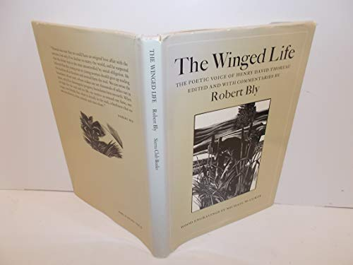 The Winged Life : the Poetic Voice of Henry David Thoreau