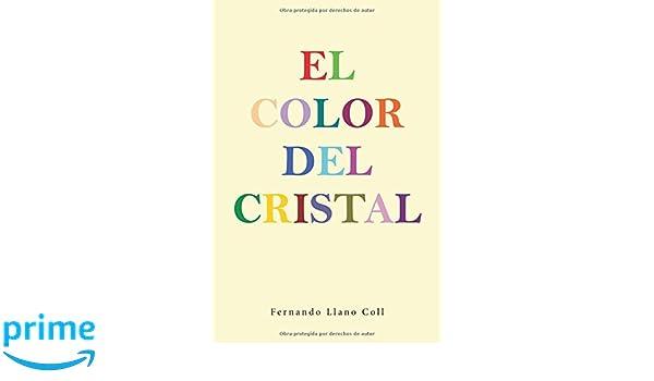 Amazon.com: El color del cristal (Spanish Edition ...