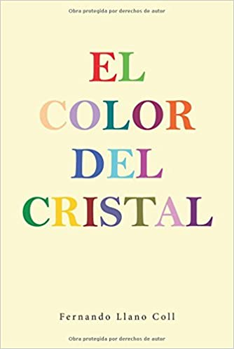 Amazon.com: El color del cristal (Spanish Edition) (9788491124153 ...