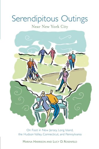 Download Serendipitous Outings Near New York City: On Foot in New Jersey, Long Island, the Hudson Valley, Connecticut, and Pennsylvania PDF