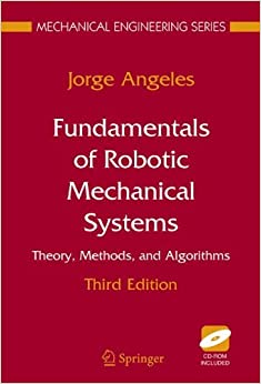 دانلود کتاب Fudamentals of Robotic Mechanical Systems