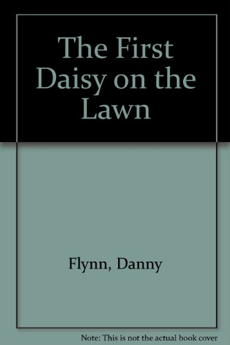 The First Daisy on the Lawn
