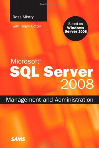 Microsoft SQL Server 2008 Management and Administration by Ross Mistry (2008-12-23)