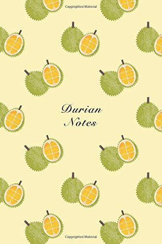 "Durian Notes: ""x9"" Notebook Watercolor Texture Design Fruit Pattern Cover. 108 Blank Lined Pages Matte Softcover Note Book Journal ebook"