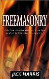 Freemasonry, Jack Harris, 0883686694