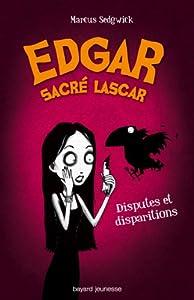 """Afficher """"Edgar sacré lascar n° 1<br /> Disputes et disparitions"""""""