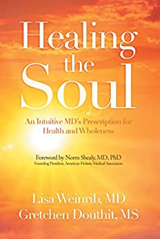 Healing Soul Intuitive Prescription Wholeness ebook
